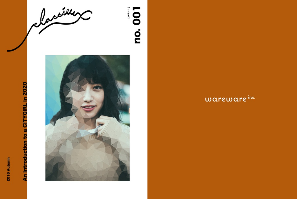 classieux(クラシユ)vol. 1 「AN INTRODUCTION TO A CITYGIRL IN 2020」