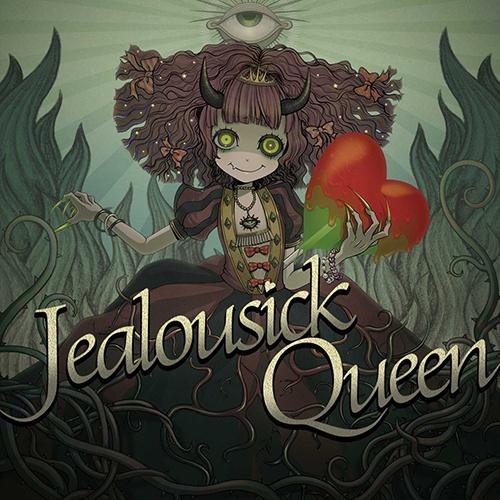 Jealousick Queen