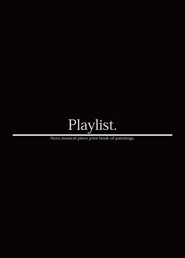 Neru楽曲合同画集「Plaiylist.」