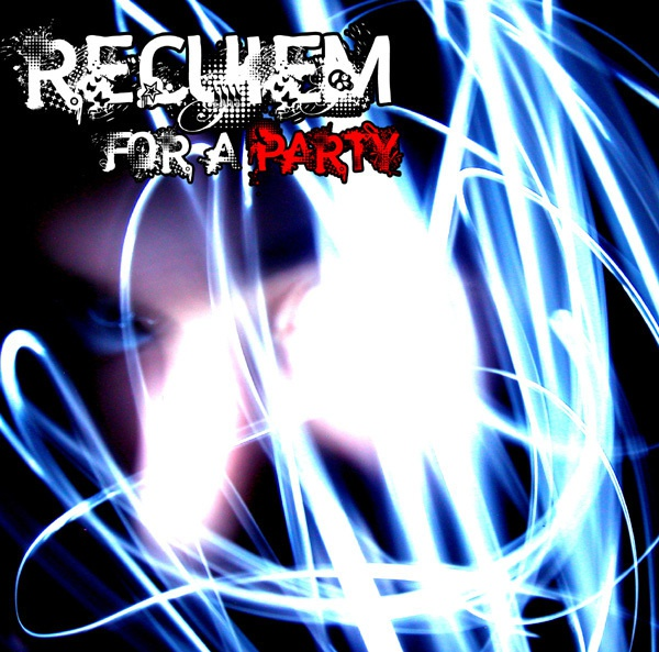 REQUIEM FOR A PARTY