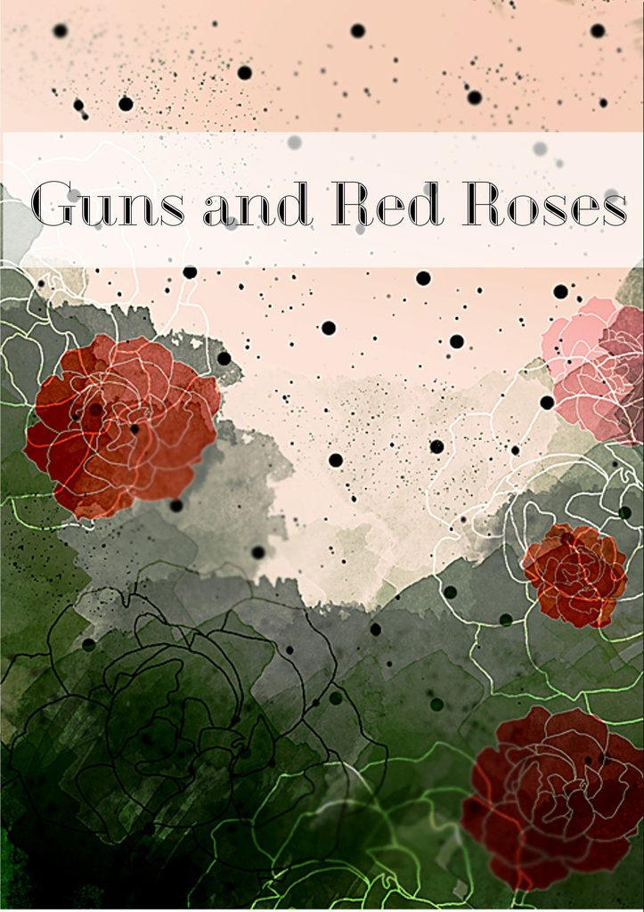 Guns and Red Roses