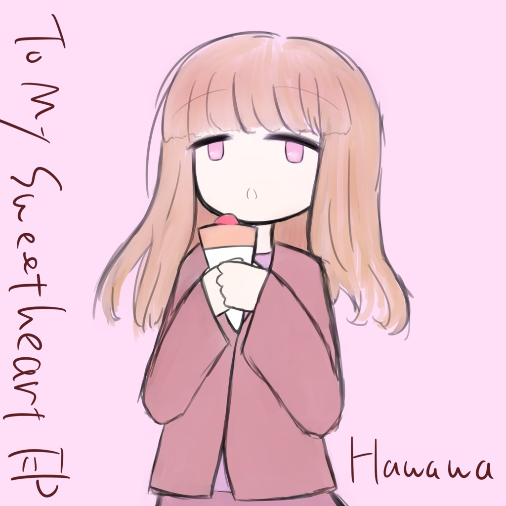 Hawawa - To My Sweetheart EP