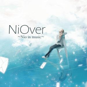 NiOver           ~Nio in music~