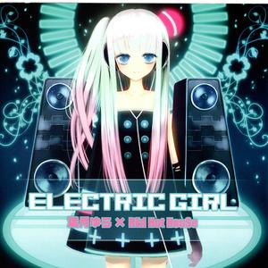 ELECTRIC GIRL(音楽wav&歌詞)葉月ゆら×Tetsushi