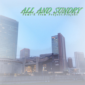 ALL AND SUNDRY