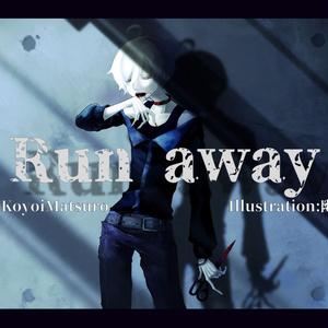Run away feat.ONE