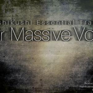 Nishikushi Essential Trance for Massive Vol.1