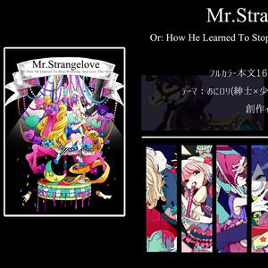 「Mr.Strangelove」 フルカラーイラスト本