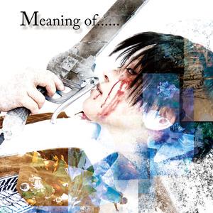 リヴァイ写真集 『Meaning of......』