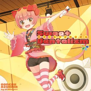 Sweet Dentalizm(CD版)