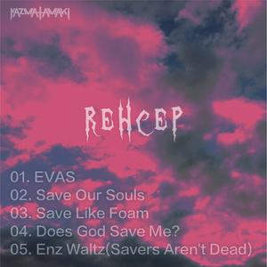 REHCEP(Free Downloadable) / kazma tamaki