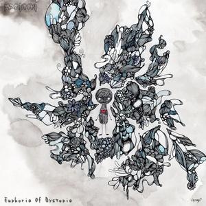 Euphoria Of Dystopia / kazma tamaki