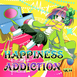 HAPPINESS ADDICTION