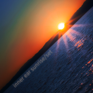 inner ear sunrise/set