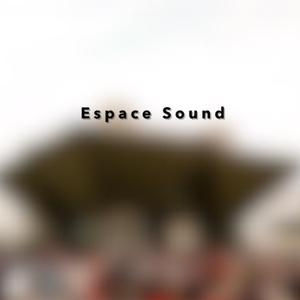 Espace Sound