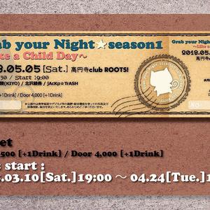 Grab your Night☆Season 1 ライブチケット