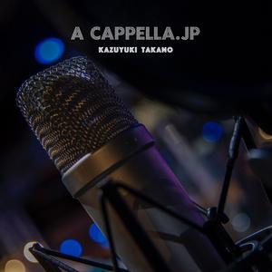A CAPPELLA.JP