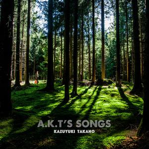 A.K.T'S SONGS