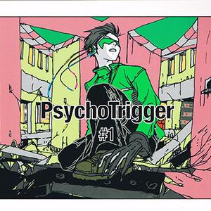 Psuchotrigger#1