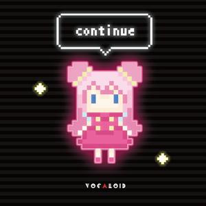 CONTINUE Vocaloid