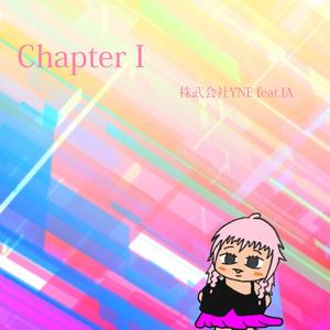 IA「Chapter I」