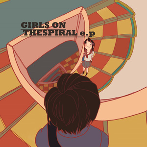 GIRLS ON THE SPIRAL e.p