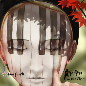 AM:PM~秋の調べ~