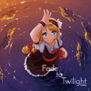 Fade to Twilight