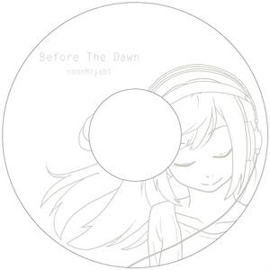 「Before The Dawn」1stオリジナルアルバム(CD-R)