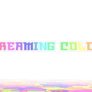 【歌素材】DREAMING COLOR