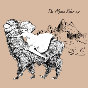 The Alpaca Rider e.p.