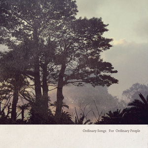 Ordinary Songs For Ordinary People
