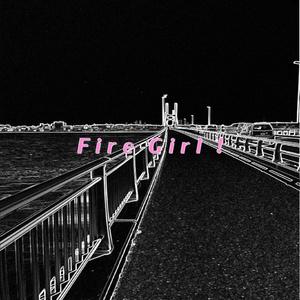 Fire Girl!カラオケセット(ダウンロード音源・ダウンロード楽譜)