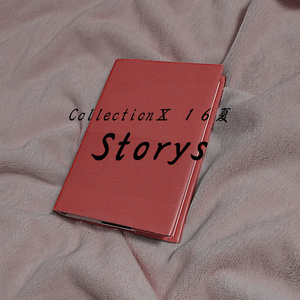 Collection Ⅹ 16夏「Storys」(音源)