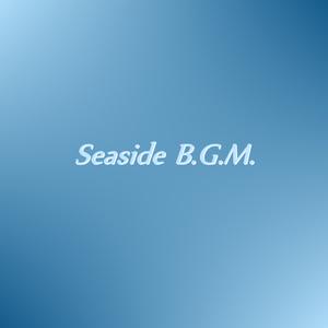 Seaside B.G.M. (楽譜)