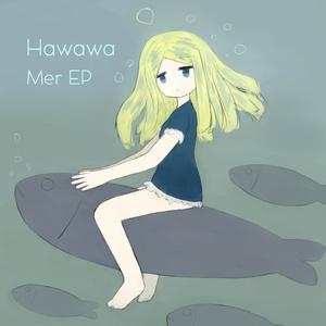 Hawawa - Mer EP
