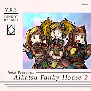 Aikatsu Funky House 2