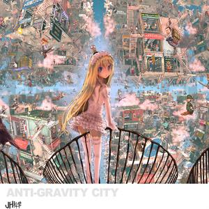 Anti-Gravity City(大判ポスター付)