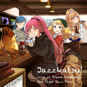 Jazzkatsu! -Live at Dream Academy-