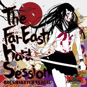 The Far East Hard Session