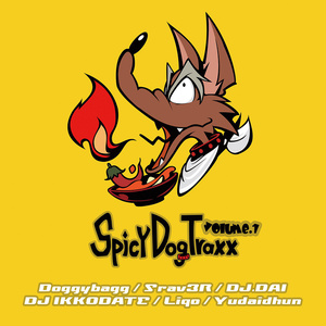 Spicy Dog Traxx Vol.1