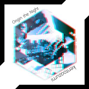 Origin the Night