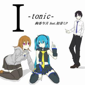 I -tonic-
