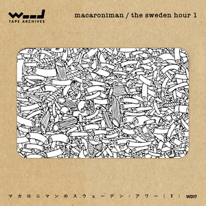 [WD17] MACARONIMAN / The Sweden Hour Part.1