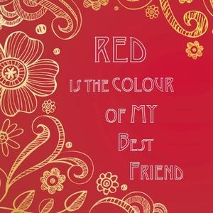 赤は私の夢の色