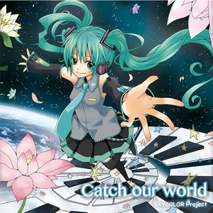 2nd Album Catch our world
