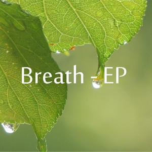 Breath - EP
