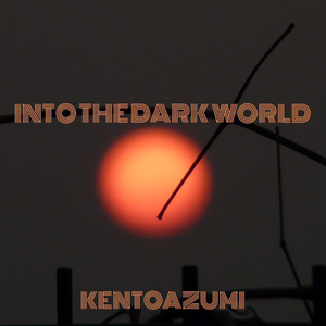 Into the Dark World (Short Ver.)