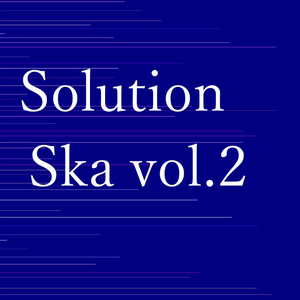 Solution-Ska vol.2-