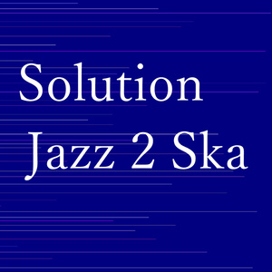 Solution-Jazz 2 Ska-